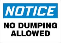 Notice No Dumping Allowed