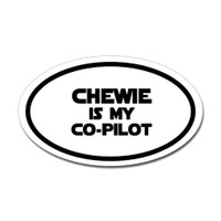 Chewie Is My Co-Pilot Oval Sticker (Star Wars)