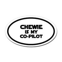 Chewie Is My Co-Pilot Oval Sticker