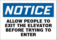 Notice Allow People To Exit The Elevator Before Trying To Enter