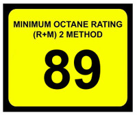 Minimum Octane Rating 89