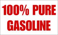 100% Pure Gasoline