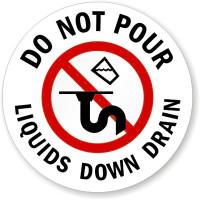 Do Not Pour Liquids Down Drain (Circular)