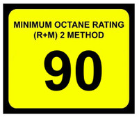 Minimum Octane Rating 90