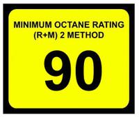 Minimum Octane Rating 90