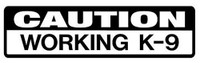 Caution Working K-9 Decal