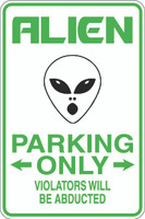 Alien Parking Only Violators Will Be Abducted