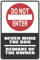 Do Not Enter - Beware Of The Owner