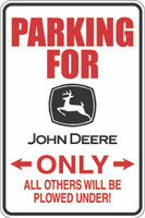 Parking For John Deere Only