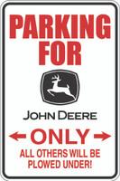 Parking For John Deere Only