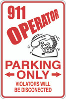 911 Operator Parking Only