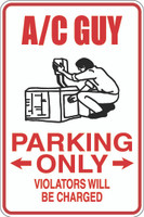 A/C Guy Parking Only