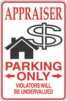 Appraiser Parking Only