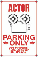 Actor Parking Only