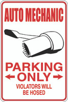 Auto Mechanic Parking Only