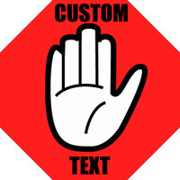 Custom Text Hand Sign