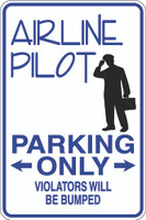 Airline Pilot Parking Only Sign