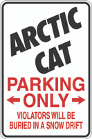 Arctic Cat Parking Only Sign