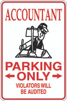 Accountant Parking Only