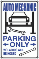 Auto Mechanic Parking Only Sign