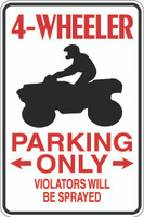 4-Wheeler Parking Only Sign