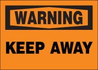 Warning Keep Away Sign