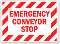 Emergency Conveyer Stop (Red Lettering/ White Background)