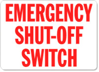 Emergency Shut-Off Switch (Red Lettering/ White Background)