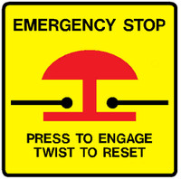 Emergency Stop Press To Engage Twist To Reset
