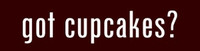 Got Cupcakes?  -  Bumper Sticker