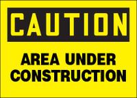 Caution Area Under Construction