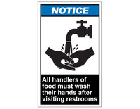 ANSI Notice All Handlers Of Food Must Wash Their Hands After Visiting Restrooms