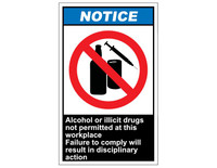 ANSI Notice Alcohol Or Illicit Drugs Not Permitted At This Workplace Failure To Comply Will Result In Disciplinary Action