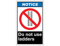ANSI Notice Do Not Use Ladders 1