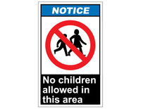 ANSI Notice No Children Allowed In This Area 1