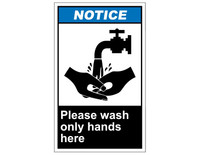 ANSI Notice Please Wash Only Hands Here