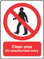 Clean Area No Unauthorized Entry