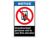 ANSI Notice Unauthorized Persons Not To Use This Elevator 1