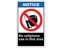 ANSI Notice No Cellphone Use In This Area