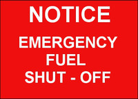 Notice Emergency Fuel Shut-Off