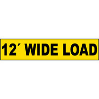 "12"" Wide Load Sign"