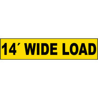 "14"" Wide Load Sign"