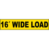 "16"" Wide Load Sign"