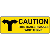 Caution This Trailer Makes Wide Turns #4
