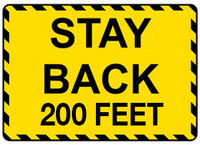 Stay Back 200 Feet