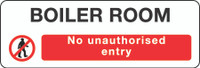 Boiler Room No Unauthorised Entry