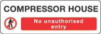 Compressor House No Unauthorized Entry