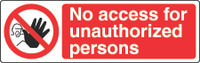 No Access For Unauthorized Persons