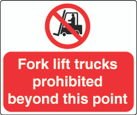 Fork Lift Trucks Prohibited Beyond This Point 1