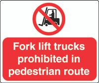 Fork Lift Trucks Prohibited In Pedestrian Route